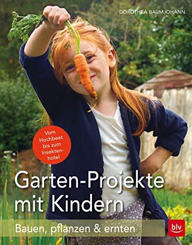 Garten-Projekte mit Kindern: Bauen, pflanzen...